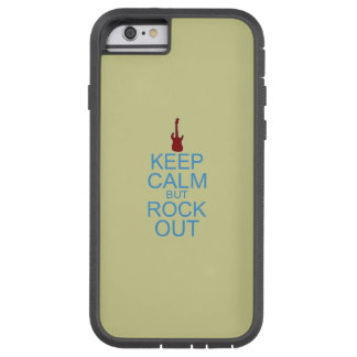 Keep Calm Rock Out – Parody -- Beige Background Tough Xtreme iPhone 6 Case