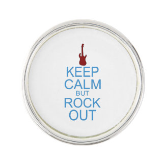 Keep Calm Rock Out – Parody - Pick Your Background Lapel Pin