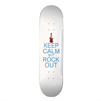 Keep Calm Rock Out – Parody - Pick Your Background Skateboard