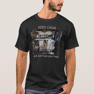 Keep Calm Rotisserie Chickens T-Shirt