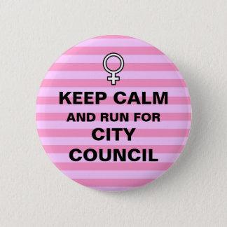 Keep Calm Run for City Council Button