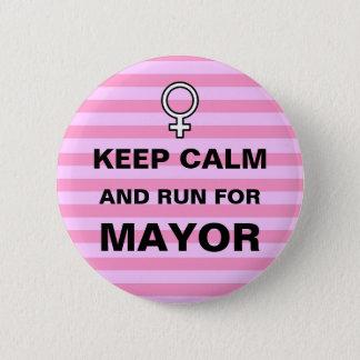 Keep Calm Run for Mayor Button