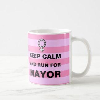 Keep Calm Run for Mayor Coffee Mug