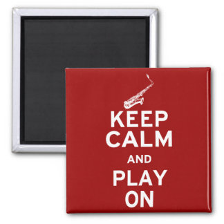 Keep Calm Saxophone 2 Inch Square Magnet