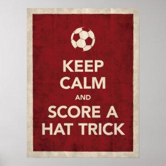 Keep Calm & Score A Hat Trick Poster