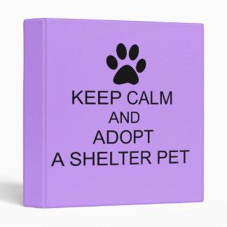 Keep Calm Shelter Pet 3 Ring Binders