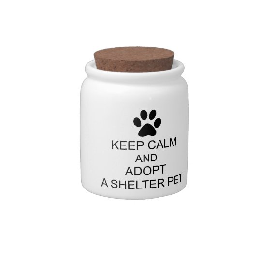 Keep Calm Shelter Pet Candy Jars