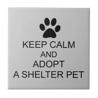 Keep Calm Shelter Pet Tile