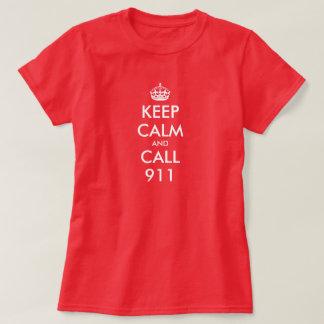 Keep Calm shirt for women   Keep calm and call 911