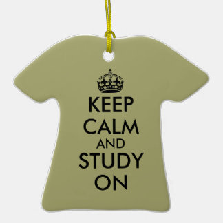 Keep Calm Shirt Ornament for College Son Study On