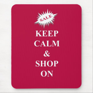 keep calm & shop on mouse pad