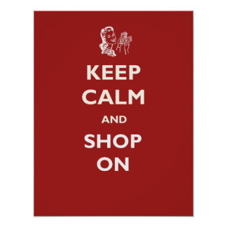 Keep Calm Shop On Retro Poster or Print