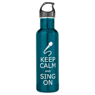 Keep Calm & Sing On - choose color Water Bottle