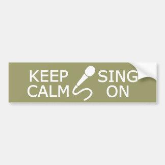 Keep Calm & Sing On custom color bumpersticker Bumper Sticker