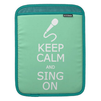 Keep Calm & Sing On custom color iPad case Sleeves For iPads