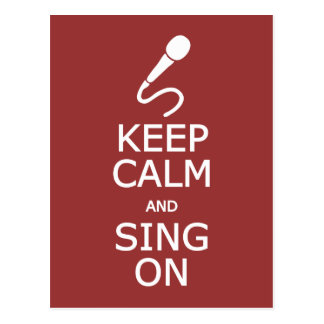 Keep Calm & Sing On custom color postcard
