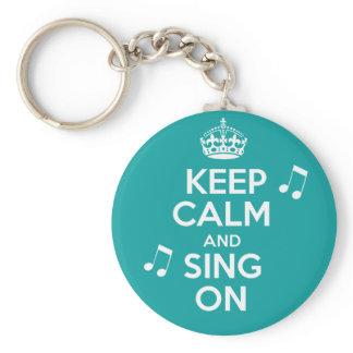 Keep Calm & Sing On Keychain