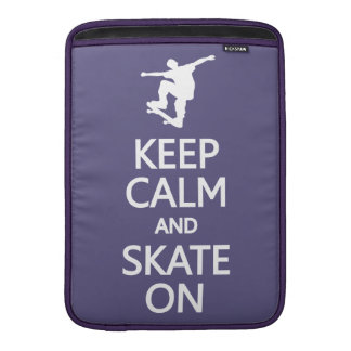Keep Calm & Skate On custom color MacBook sleeve