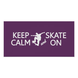 Keep Calm & Skate On custom color poster