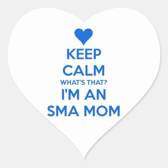 Keep Calm - SMA Mom Heart Sticker