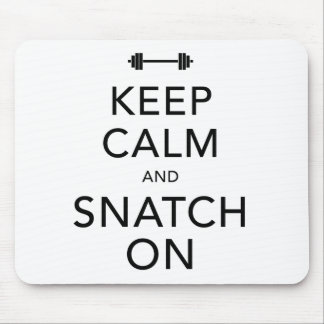 Keep Calm Snatch On Black Mouse Pad