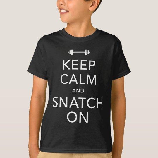 Keep Calm Snatch On White T-Shirt
