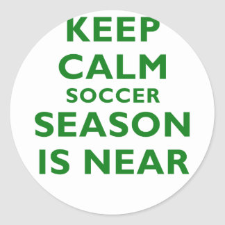 Keep Calm Soccer Season Is Near Round Sticker