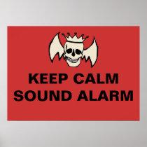 Keep Calm Sound Alarm Skull posters