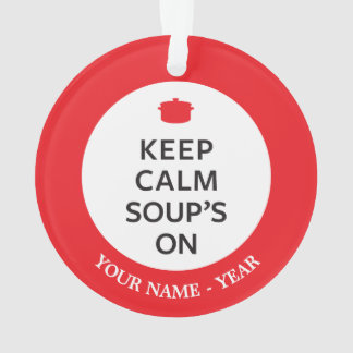 Keep Calm Soup's On