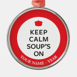 Keep Calm Soup's On Round Metal Christmas Ornament