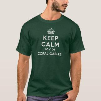 Keep Calm Soy De Coral Gables T-Shirt