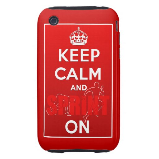 Keep Calm Sprinters Sprinting Sprint iPhone 3 Tough Cases