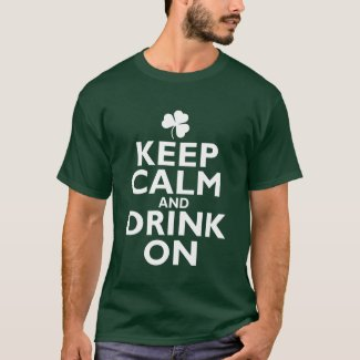 Keep Calm St Patricks Day Humor shirt