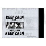 Keep Calm... Stationery Note Card