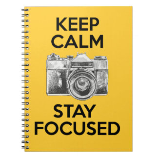 Keep Calm Stay Focused Notebook