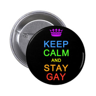 Keep Calm & Stay Gay button