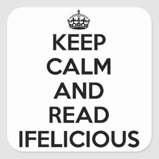 Keep Calm Sticker for Ifelicious