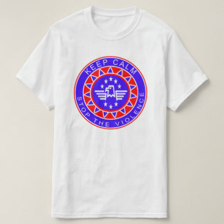 Keep Calm Stop The Violence T-Shirt