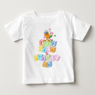 Keep Calm & Stroll On Baby T-Shirt