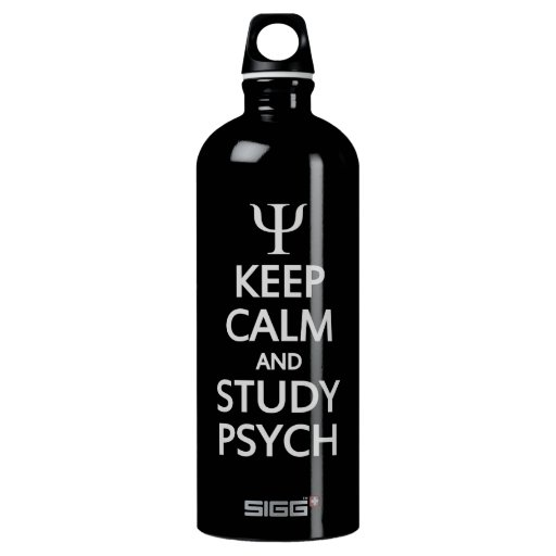 Keep Calm & Study Psych - choose colo SIGG Traveler 1.0L Water Bottle