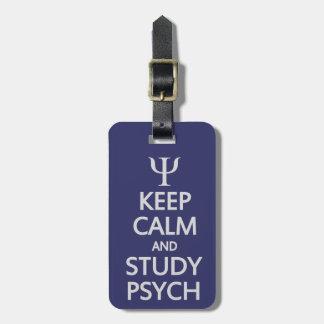 Keep Calm & Study Psych custom luggage tag