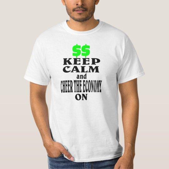 Keep calm. T-Shirt