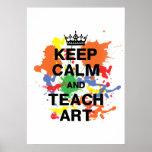 Keep Calm & Teach Art Poster