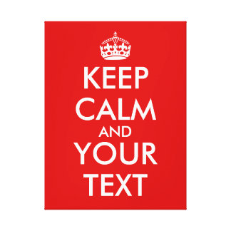 Keep Calm Template Add Your Text Custom Gallery Wrapped Canvas