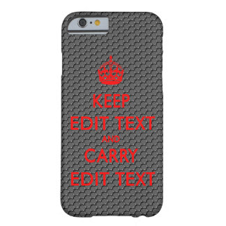 KEEP CALM TEMPLATE CUSTOMIZE CARBON FIBER POPULAR BARELY THERE iPhone 6 CASE