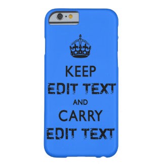 KEEP CALM TEMPLATE CUSTOMIZE POPULAR BEST SELLER BARELY THERE iPhone 6 CASE
