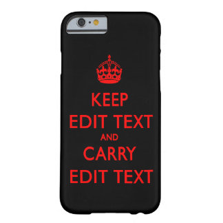 KEEP CALM TEMPLATE CUSTOMIZE POPULAR BLACK BARELY THERE iPhone 6 CASE