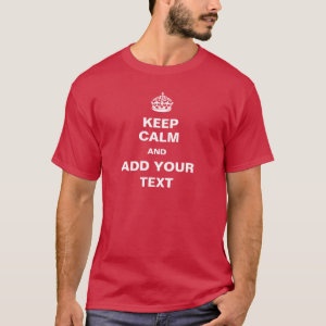 Keep Calm Template T-Shirt
