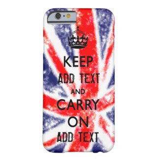 KEEP CALM TEMPLATE UNION JACK CHANGE TEXT POPULAR BARELY THERE iPhone 6 CASE