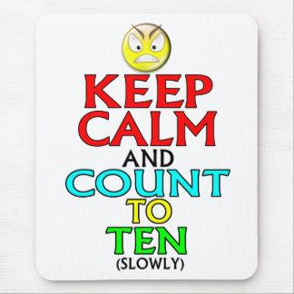 Keep Calm -- Ten Mouse Pad